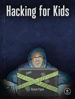 Hacking For Kids: An Ethical Approach...