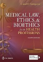 Medical Law, Ethics, & Bioethics for...