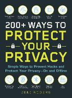 200+ Ways to Protect Your Privacy:...