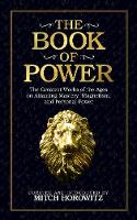 The Book of Power: The Greatest Works...
