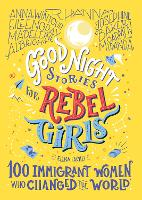 Good Night Stories For Rebel Girls:...