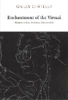 Enchantment of the Virtual:...