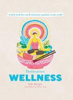 Destination Wellness: A Little Book...