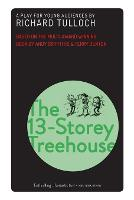 The 13-Storey Treehouse: A play for...