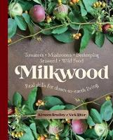 Milkwood: Real skills for...
