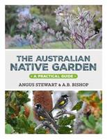 The Australian Native Garden: A...