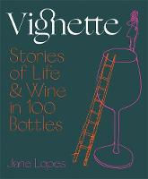 Vignette: Stories of Life and Wine in...