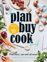 The Plan Buy Cook Book: Plan once, ...