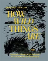 How Wild Things Are: Cooking, fishing...