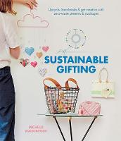 Sustainable Gifting: Upcycle,...