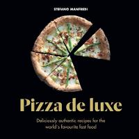 Pizza De Luxe: Deliciously authentic...