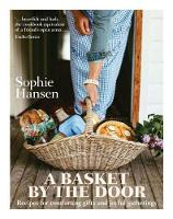 A Basket by the Door: Recipes for...