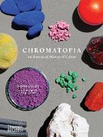 Chromatopia: An Illustrated History ...