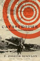 Catastrophe: Stories and Lessons from...