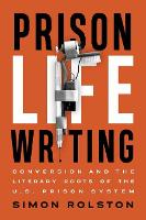 Prison Life Writing: Conversion and...
