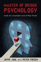 Master of Bridge Psychology: Inside...