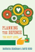 Planning the Defense: The Next Level