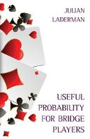 Useful Probability for Bridge Players