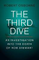 The Third Dive: An Investigation Into...