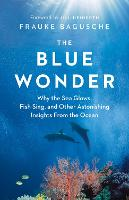 The Blue Wonder: Why the Sea Glows,...