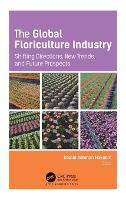 The Global Floriculture Industry:...