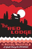 The Red Lodge: A Ghost Story for...