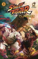 Street Fighter Classic Volume 3:...