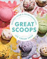 Great Scoops: Recipes from a...