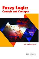 Fuzzy Logic: Controls and Concepts