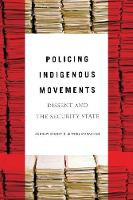 Policing Indigenous Movements: ...