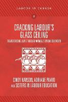 Cracking Labour's Glass Ceiling:...