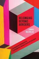 Belonging Beyond Borders: ...