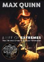 A Life of Extremes: The Life and ...