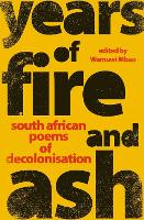 Years of Fire and Ash: South African...
