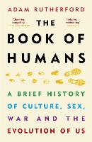 The Book of Humans: The Story of How...