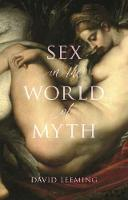 Sex in the World of Myth