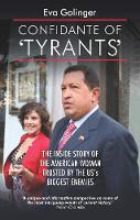 Confidante of Tyrants: The Story of...