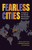 Fearless Cities: A Guide to the ...
