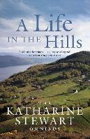 A Life in the Hills: The Katharine...