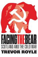 Facing the Bear: Scotland and the ...