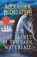 The Secret of the Dark Waterfall: A...