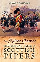 The Silver Chanter: Historical Tales...