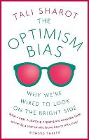 The Optimism Bias: Why We're Wired to...