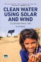 Clean Water Using Solar and Wind:...