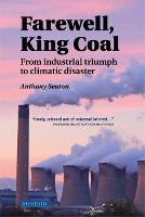 Farewell, King Coal: from industrial...