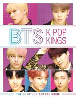 BTS: K-Pop Kings: The Unauthorized ...
