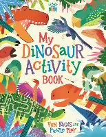 The Dinosaur Activity Book