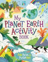 My Planet Earth Activity Book: Fun...