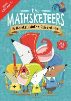 The Mathsketeers - A Mental Maths...