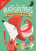 The Mathsketeers - A Multiplication...